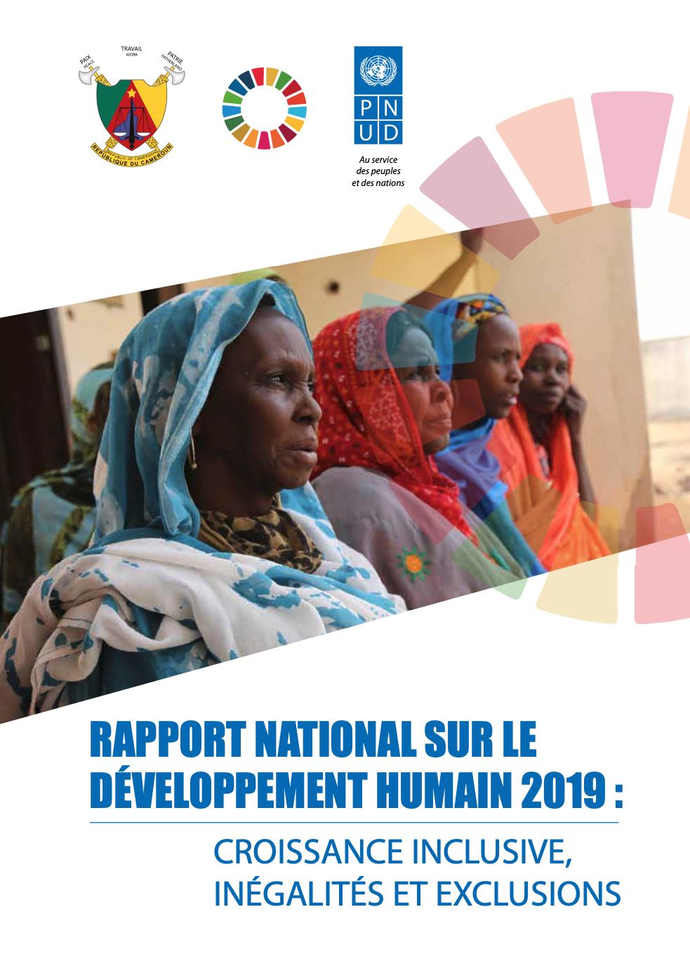 RAPPORT NATIONAL SUR LE DÉVELOPPEMENT HUMAIN 2019 : CROISSANCE INCLUSIVE, INÉGALITÉS ET EXCLUSIONS