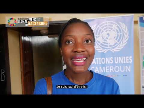 Celebration of the Global Goals week in Cameroon - University of Yaoundé 1